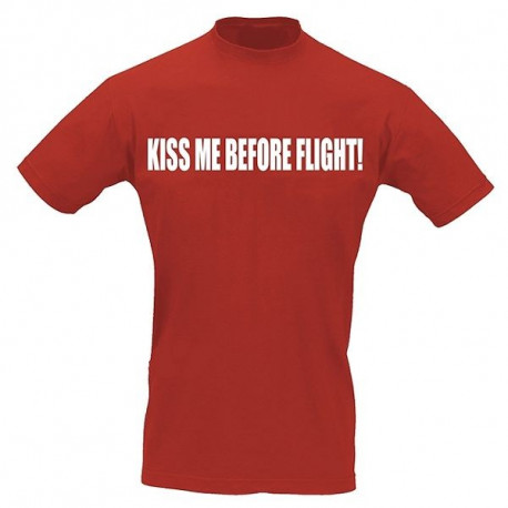 T-Shirt Pilota KISS ME BEFORE FLIGHT!