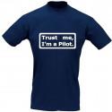 Pilot-T-Shirt TRUST ME I'M A PILOT