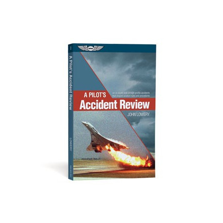 A Pilot's Accident Review