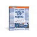 Flight Training: Taking the Short Approach
