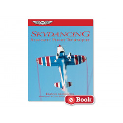 Skydancing, Aerobatic Flight Techniques